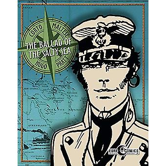 Corto Maltese - Ballad of the Salty Sea by Hugo Pratt - 9781684056415