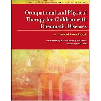 Occupational and Physical Therapy for Children with Rheumatic Disease