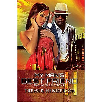 My Man's Best Friend Ii by Tresser Henderson - 9781601629142 Book