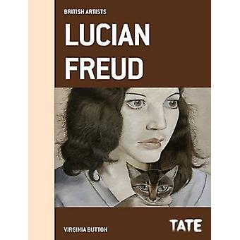 Tate British Artists Lucian Freud  British Artists series by Virginia Button