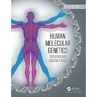 Human Molecular Genetics by Tom Strachan - 9780815345893 Book