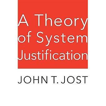 Teoria System Perustelu John T Jost - 9780674244658 Kirja
