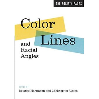 Color Lines and Racial Angles (The Society Pages)