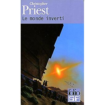 Monde Inverti by Christopher Priest - 9782070421497 Book
