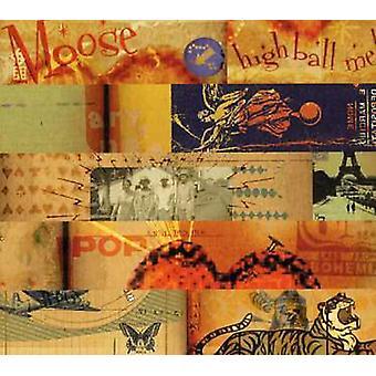 Moose - High Ball Me [CD] USA import
