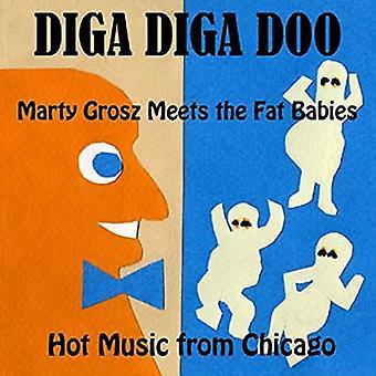 Marty Grosz rencontre les bébés Fat - Diga Diga Doo [CD] USA import
