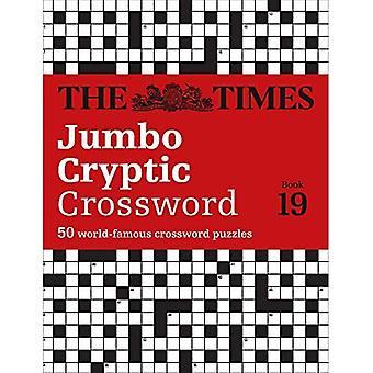 The Times Jumbo Cryptic Crossword Book 19: The world's più impegnativo cruciverba criptico