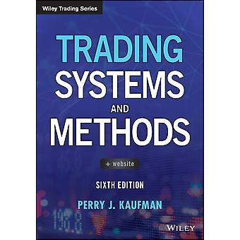 Trading Systems and Methods by Kaufman & Perry J.