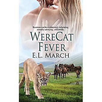 WereCat Fever by E L March - 9781509228591 Book