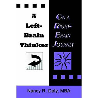 A Left-Brain Thinker on A Right-Brain Journey - New Formulas for Attai