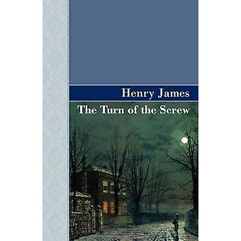 The Turn of the Screw by Henry James - 9781605123639 Book