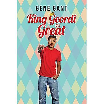 King Geordi the Great by Gene Gant - 9781640800922 Book