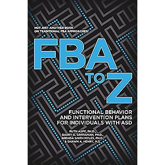 FBA to Z - Functional Behavior and Intervention Plans for Individuals
