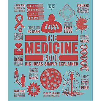 The Medicine Book: Big Ideas Simply Explained (Big� Ideas)