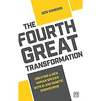 The Fourth Great Transformation by Don Simborg