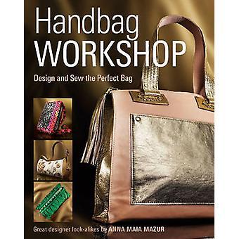 アンナ・M・マズールのハンドバッグワークショップデザインと縫い付け