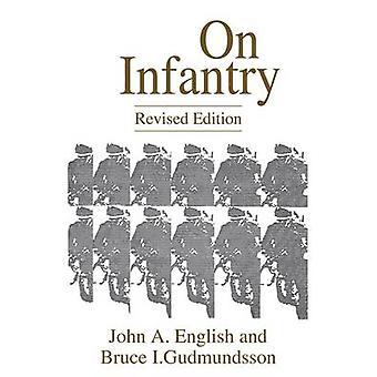 Op infanterie herzien editie REV door Engelsen & John A.