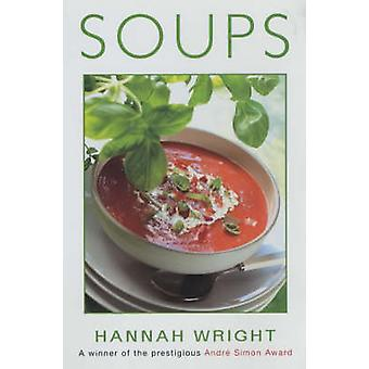 Soups (2nd New edition of Revised edition) by Hannah Wright - 9780709
