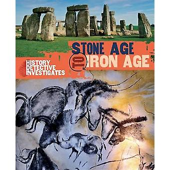 Stone Age to Iron Age by Clare Hibbert - 9780750281973 Book