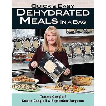 Rápido e fácil refeições desidratadas em um saco por Tammy Gangloff - 97808117