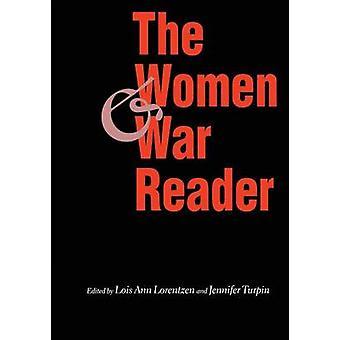 Les femmes et la guerre lecteur de Lois Ann Lorentzen - Jennifer E. Turpin-