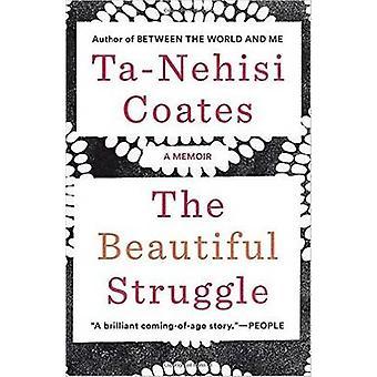 Piękna walka - pamiętnik przez Coates Ta-Nehisi - 9781784785345