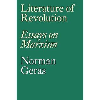 Literatur der Revolution - Essays über Marxismus durch Norman Geras - 9781786