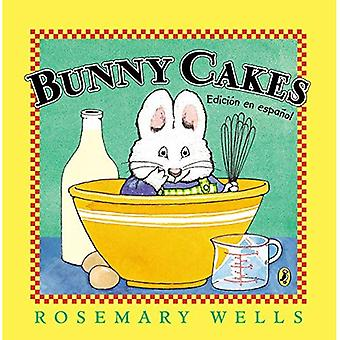 Bunny Cakes (Spanish) (Max and Ruby)