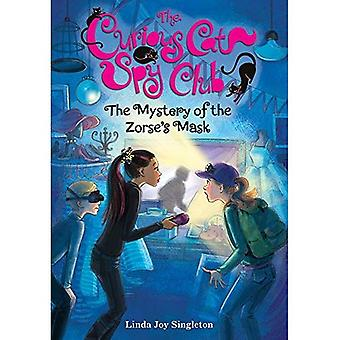 The Mystery of the Zorse's Mask (Curious Cat Spy Club)