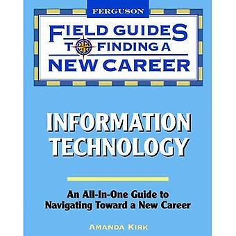 Technologies de l'information (Guides de terrain à la recherche d'une nouvelle carrière)