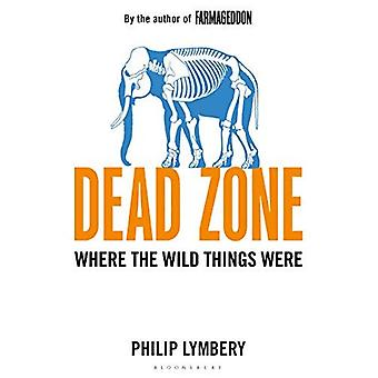 Dead Zone: Where the Wild Things Were
