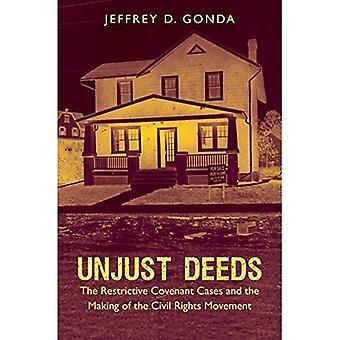 Urettferdige gjerninger: Restriktive pakt tilfeller og inngåelse av Civil Rights Movement (Justice, makt og...