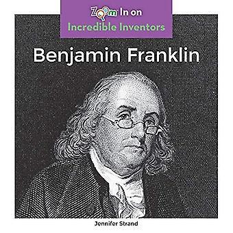 Benjamin Franklin (incroyables inventeurs)