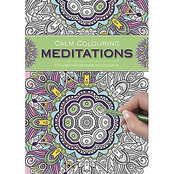 Lugn färga: Meditationer: 100 kreativa mönster till färg i