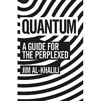 Quantum: Un Guide pour des égarés