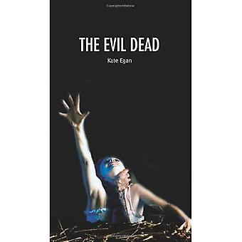 The Evil Dead (Cultographies)