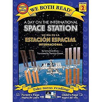 A Day on the International� Space Station/ Un Dia En La Estacion Espacial Internacional ( We Both Read: Level 2 (Paperback)) (We Both Read - Level 2)