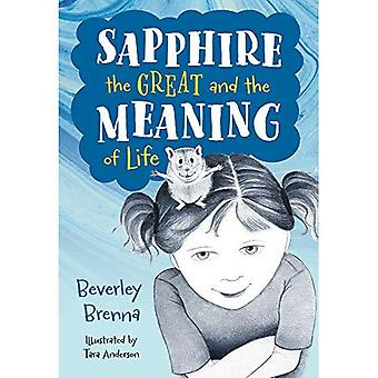 Sapphire the Great and the� Meaning of Life