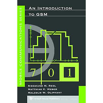 An Introduction to GSM by Redl & Siegmund & M.