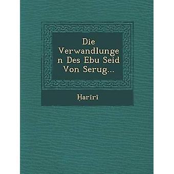 Die Verwandlungen Des Ebu Seid Von Serug... Ar r.