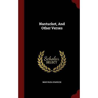 Nantucket And Other Verses by Starbuck & Mary Eliza