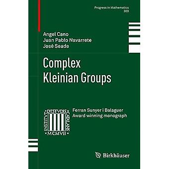 Complex Kleinian Groups by Cano & Angel