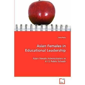 Asiatische Frauen in pädagogische Führung von Pacis & Dina