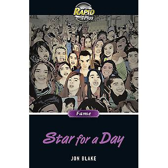 Rapid Plus 7.2 Star for a Day (1st School edition) by Jon Blake - 978