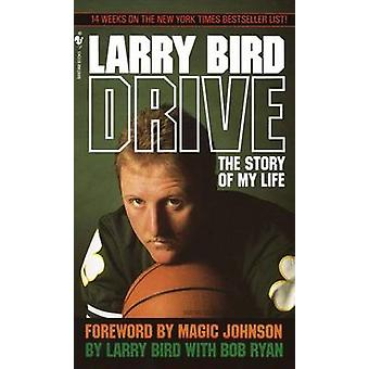 Drive - the Story of My Life by Larry Bird - 9780553287585 Book