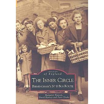 The Inner Circle - Birmingham's No.8 Bus Route - No. 8 by Margaret A. H