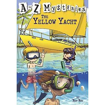 The Yellow Yacht by Ron Roy - John Steven Gurney - 9781417733392 Book