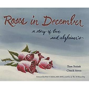 Roses in December - A Story of Love and Alzheimer's by Tom Batiuk - Ch