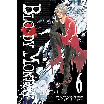 Bloody Monday 6 by Ryumon Ryou - 9781612620428 Book