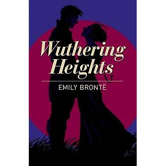 Wuthering Heights by Emily Bronte - 9781785996108 Book
